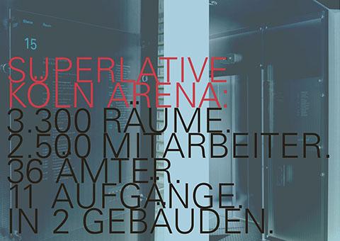 Behördenzentrum Köln Arena*
